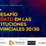 """Jornada """"El desafío del DATO las instituciones provinciales 20/30"""""""