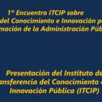 El Encuentro ITCIP impulsará la Innovación Pública
